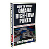 How to Win at Omaha High-Low Poker by Mike Cappelletti