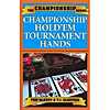 Championship Holdem Tournament Hands-McEvoy /Cloutier