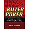 Killer Poker by John Vorhaus