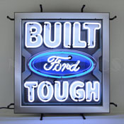 Ford - Built Ford Tough Neon Sign With Backing
