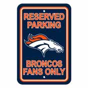Denver Broncos Plastic Parking Sign - Reserved Parking